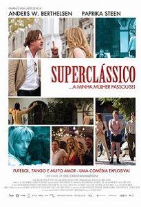 SUPERCLÁSSICO... A MINHA MULHER PASSOU-SE!