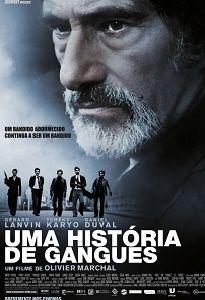 UMA HISTÓRIA DE GANGUES