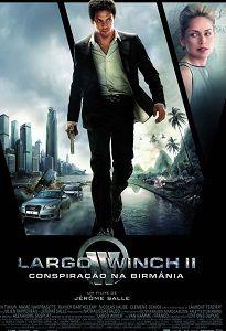 LARGO WINCH 2 - CONSPIRAÇÃO NA BIRMÂNIA
