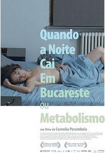 Quando-a-Noite-Cai-em-Bucareste-ou-Metabolismo