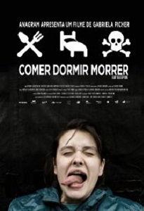 COMER DORMIR MORRER