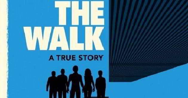 'The Walk': Primeiro trailer e poster do drama sobre o equilibrista Petit