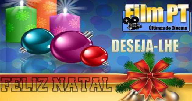 Film PT deseja a todos os leitores um excelente e Feliz Natal