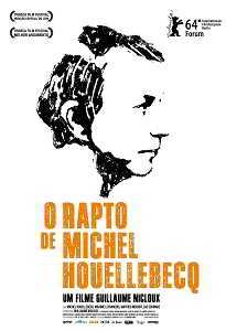O RAPTO DE MICHEL HOUELLBECQ