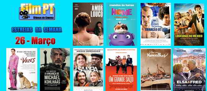Estreias da semana: 26 de março de 2015