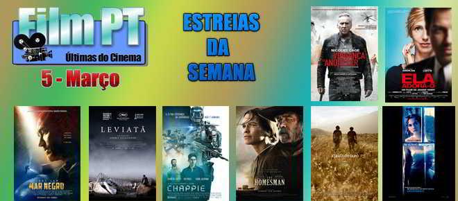 Estreias de Filmes da semana: 5 de março de 2015