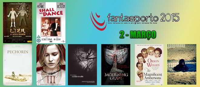FantasPorto 2015: Programa para o dia 2 de março