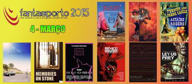 FantasPorto 2015: Programa para o dia 4 de março