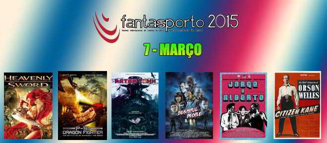 FantasPorto 2015: Programção para sábado, dia 7 de março