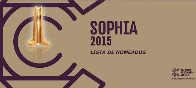 Prémios Sophia 2015: Academia Portuguesa de Cinema divulgou os nomeados