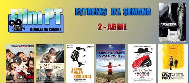 Estreia de filmes da semana: 2 de Abril de 2015