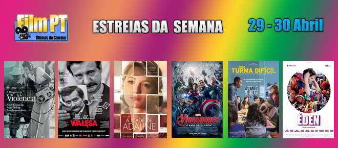 Estreia de filmes da semana: 29 e 30 de abril de 2015