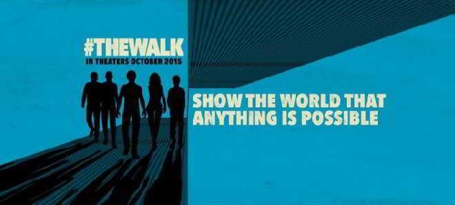 Novo poster oficial de 'The Walk - O Desafio' de Robert Zemeckis