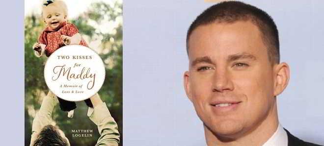 Channing Tatum vai produzir a adaptação de 'Two Kisses for Maddy'