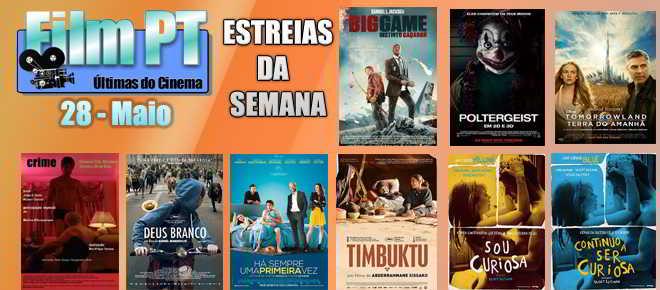 Estreias de Filmes da Semana: 28 de maio de 2015