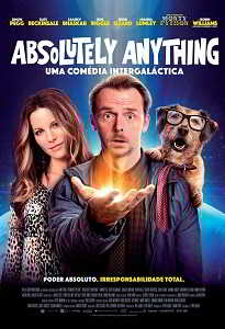 ABSOLUTELY ANYTHING - UMA COMÉDIA INTERGALÁTICA