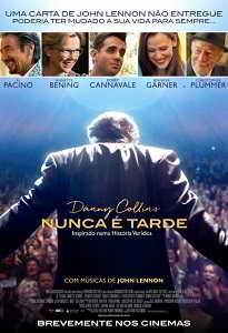 DANNY COLLINS - NUNCA É TARDE