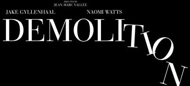 'Demolition' com Jake Gyllenhaall e Naomi Watts já tem data de estreia