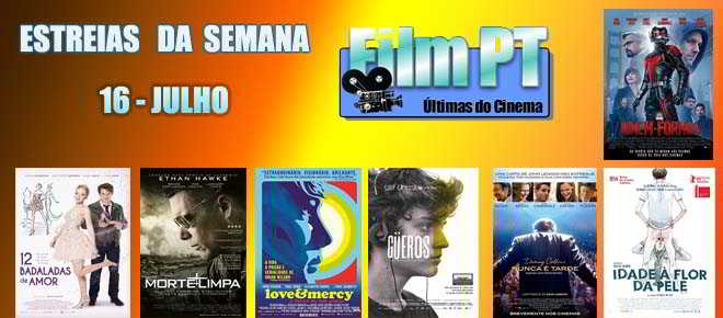 Estreias de Filmes da Semana: 16 de julho de 2015