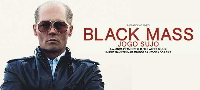 Divulgado o segundo trailer português de 'Black Mass - Jogo Sujo'