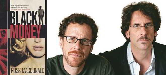 Irmãos Coen vão trabalhar na adaptação do romance 'Dinheiro Negro'