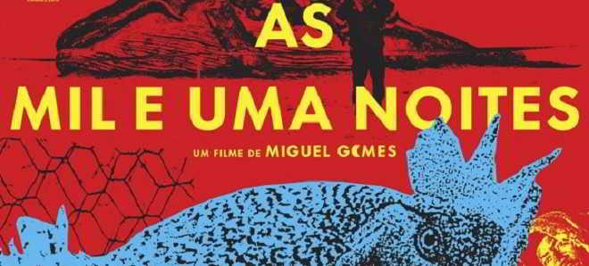 Estreia da semana: Trailer de 'As Mil e Uma Noites: Volume 1, O Inquieto'