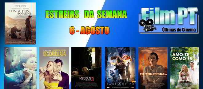 Estreias de Filmes da Semana: 6 de agosto de 2015
