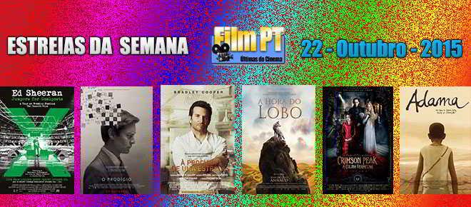 Estreia de Filmes da Semana: 22 de Outubro de 2015