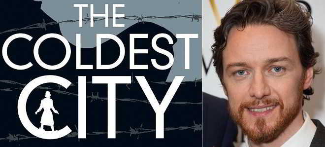 James McAvoy junta-se a Charlize Theron no thriller  'The Coldest City'