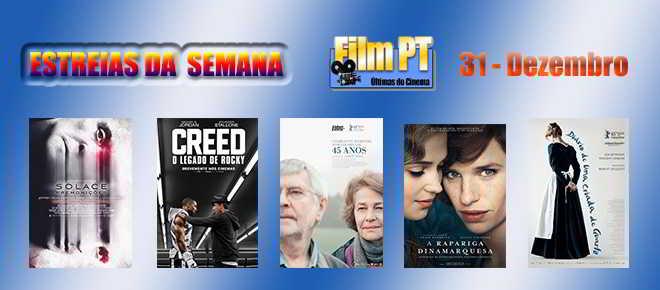 Estreias de Filmes da Semana: 31 de dezembro de 2015