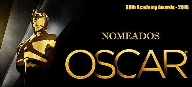 Óscares 2016: Lista completa de nomeados