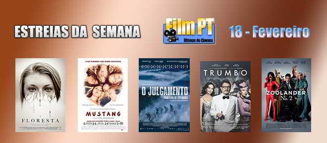 Estreias de Filmes da Semana: 18 de fevereiro de 2016