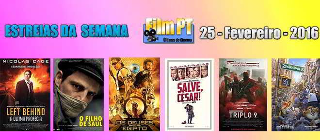 Estreias de Filmes da Semana: 25 de fevereiro de 2016