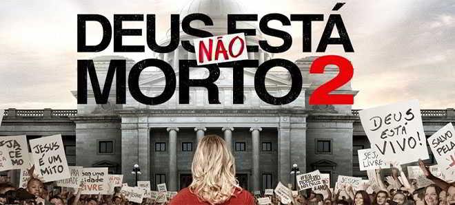 Novo trailer e poster do drama religioso 'Deus não está Morto 2'