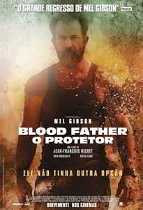 BLOOD FATHER - O PROTETOR