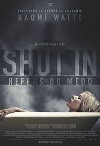 SHUT IN - REFÉNS DO MEDO