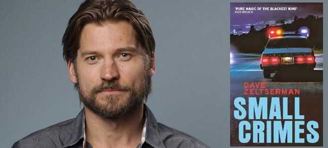 Nikolaj Coster-Waldau vai encabeçar o elenco da comédia 'Small Crimes'