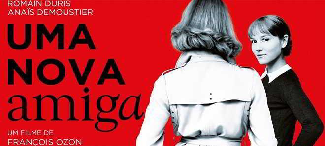 Trailer em português de 'Uma Nova Amiga' com Romain Duris e Anaïs Demoustier
