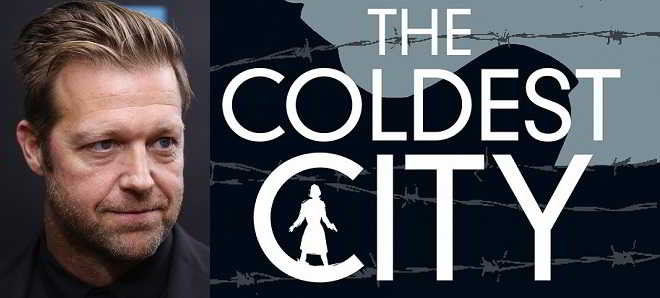 'The Coldest City': Thriller de David Leitch já tem data de estreia