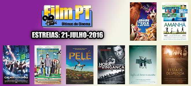 Estreias de Filmes da Semana: 21 de julho de 2016