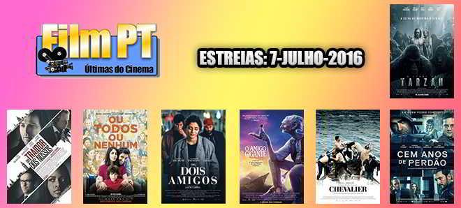 Estreias de Filmes da Semana: 7 de julho de 2016