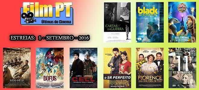 Estreias de Filmes da Semana: 1 de setembro de 2016