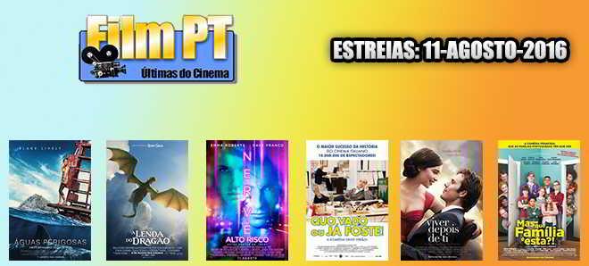 Estreias de Filmes da Semana: 11 de agosto de 2016