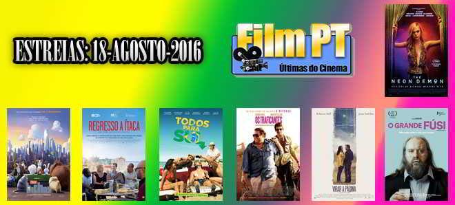 Estreias de Filmes da Semana: 18 de agosto de 2016