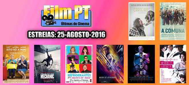 Estreias de Filmes da Semana: 25 de agosto de 2016