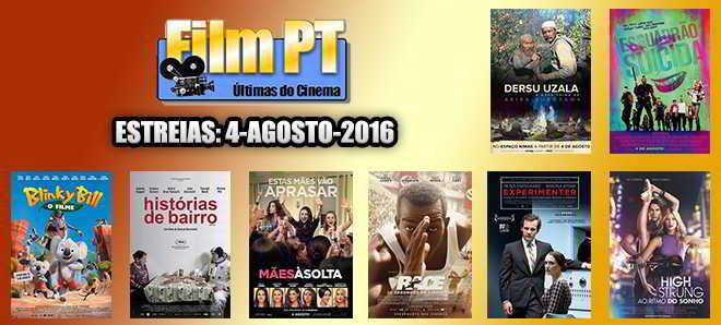 Estreias de Filmes da Semana: 4 de agosto de 2016