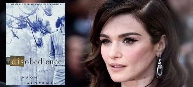 Rachel Weisz irá protagonizar e produzir a adaptação ao cinema de 'Disobedience'