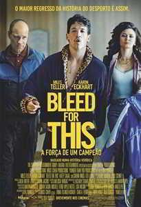 bleed-for-this_a-forca-de-um-campeao