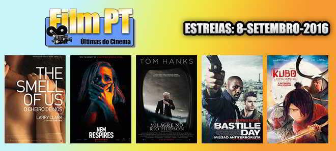 Estreias de Filmes da Semana: 8 de setembro de 2016