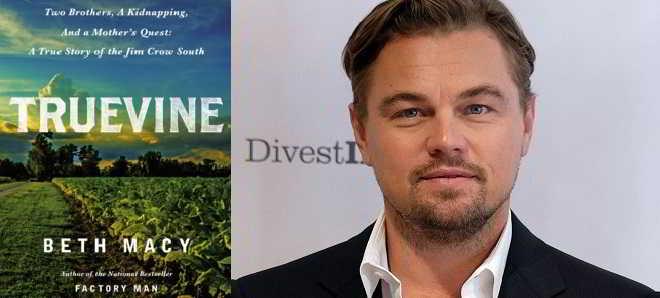 Leonardo DiCaprio vai produzir e poderá protagonizar 'Truevine'